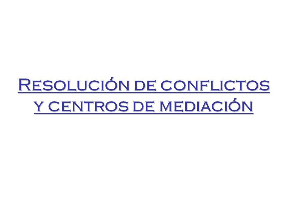 Resolución de conflictos y centros de mediación