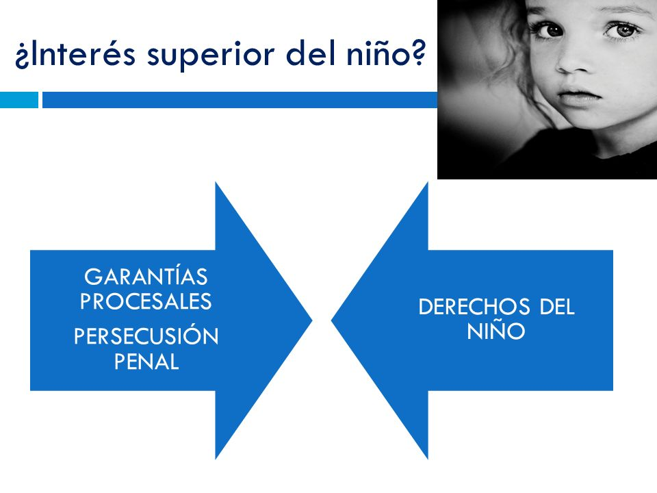 ¿Interés superior del niño