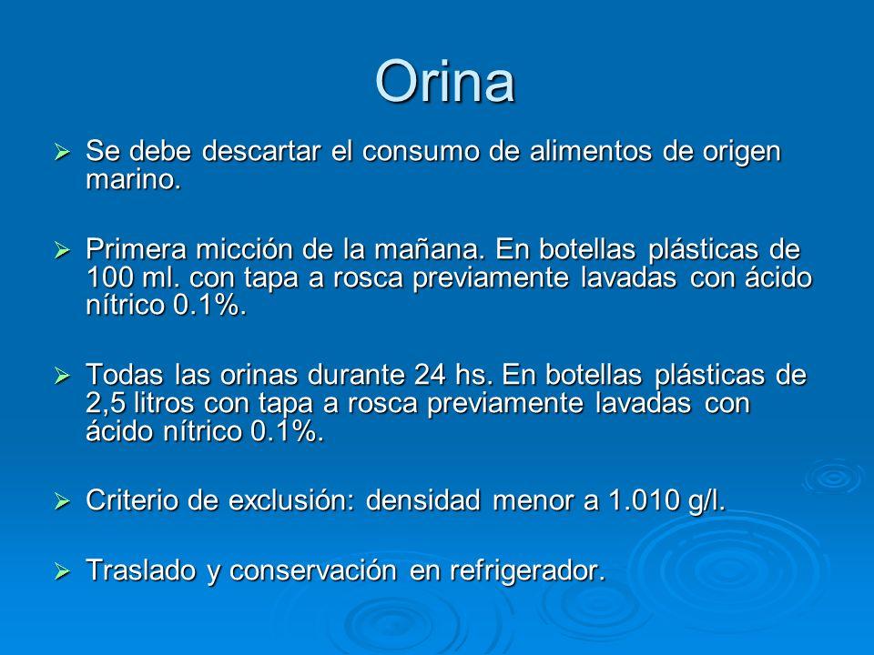 Orina Se debe descartar el consumo de alimentos de origen marino.