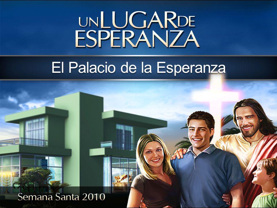 El Palacio de la Esperanza