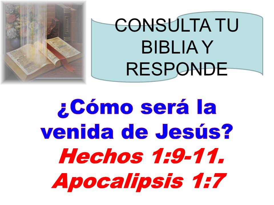¿Cómo será la venida de Jesús Hechos 1:9-11. Apocalipsis 1:7