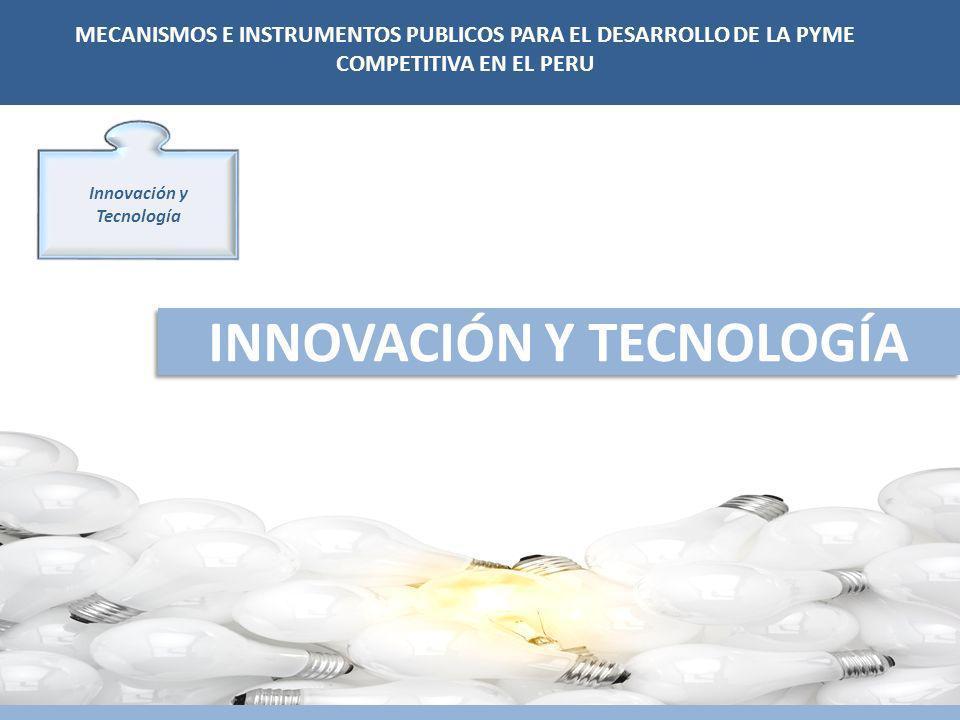 Innovación y Tecnología INNOVACIÓN Y TECNOLOGÍA