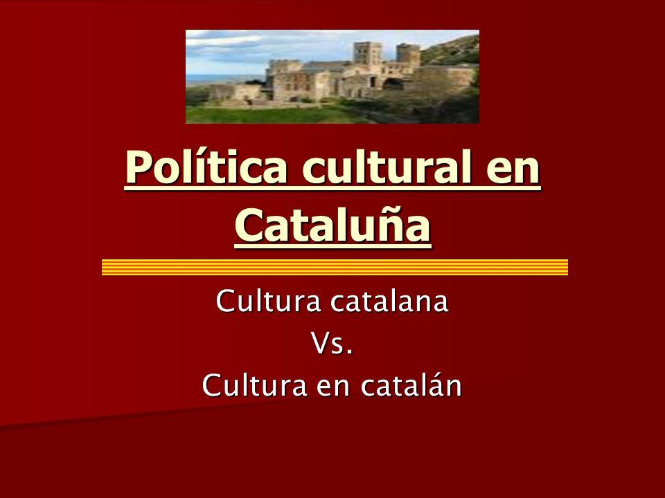 Política cultural en Cataluña