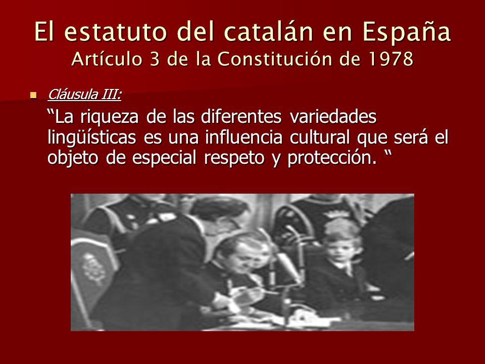 El estatuto del catalán en España Artículo 3 de la Constitución de 1978