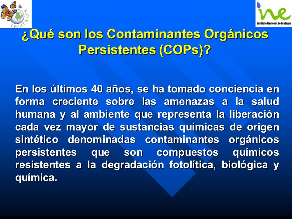 ¿Qué son los Contaminantes Orgánicos Persistentes (COPs)