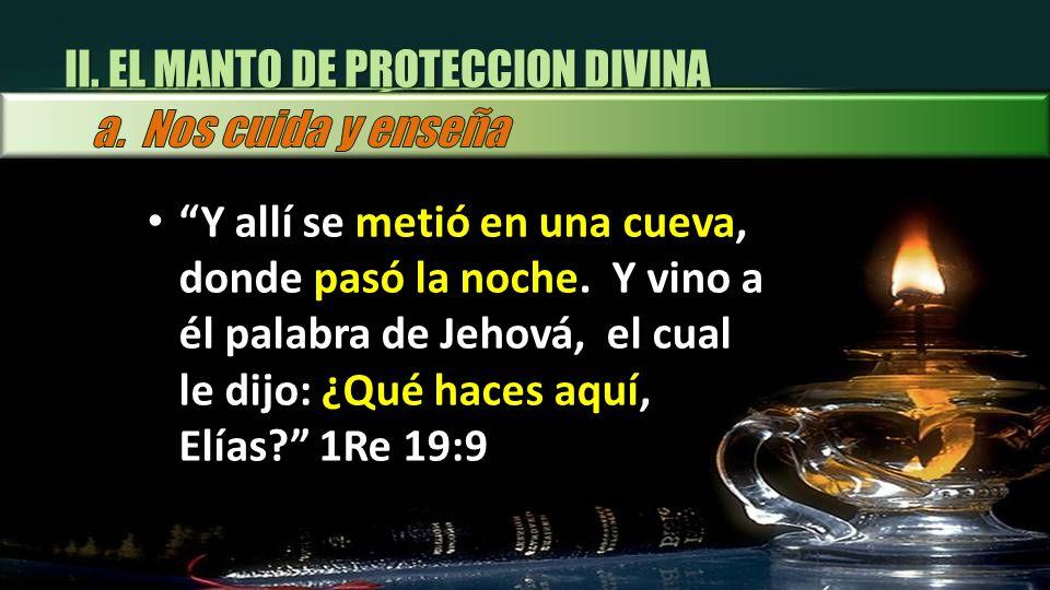 II. EL MANTO DE PROTECCION DIVINA