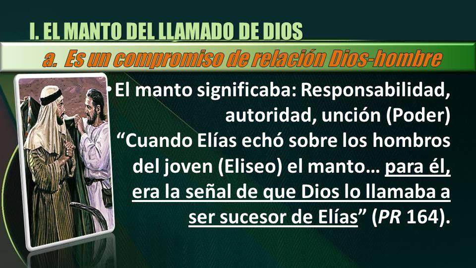 I. EL MANTO DEL LLAMADO DE DIOS