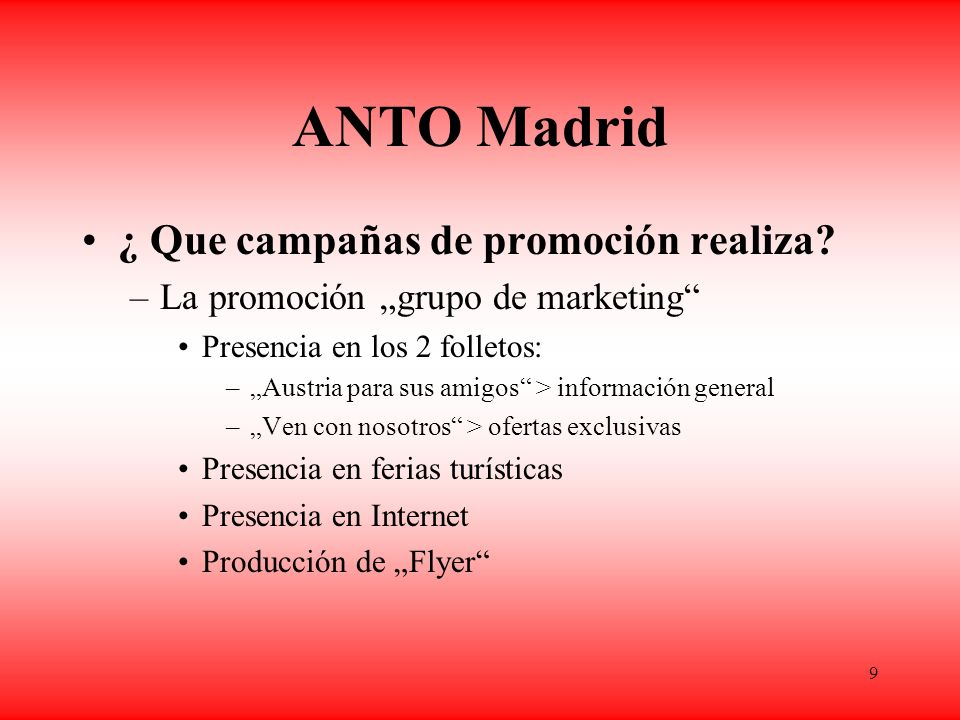 ANTO Madrid ¿ Que campañas de promoción realiza