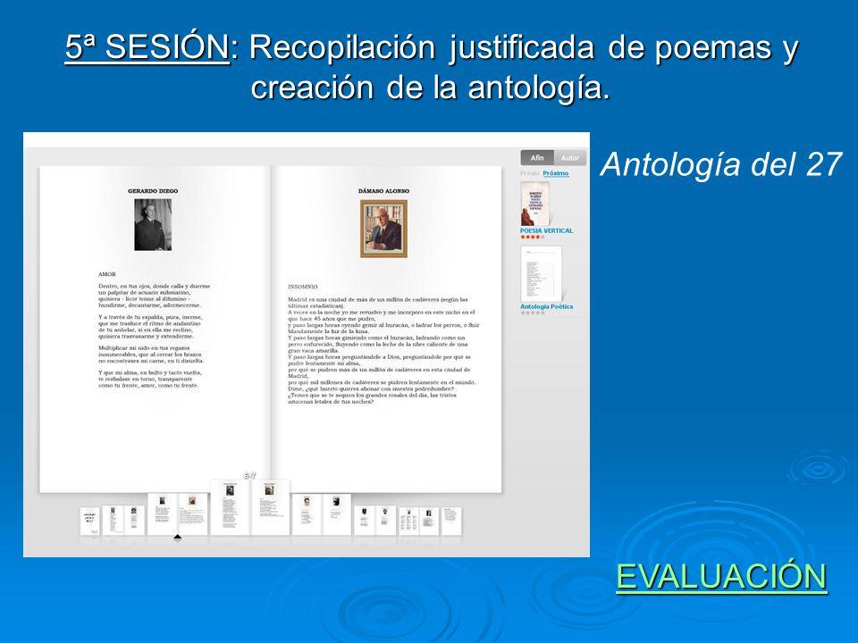 5ª SESIÓN: Recopilación justificada de poemas y creación de la antología.