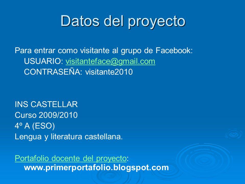 Datos del proyecto Para entrar como visitante al grupo de Facebook: