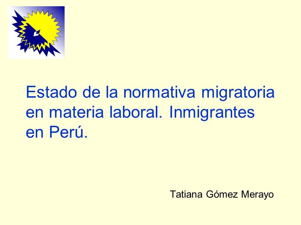 Estado de la normativa migratoria en materia laboral