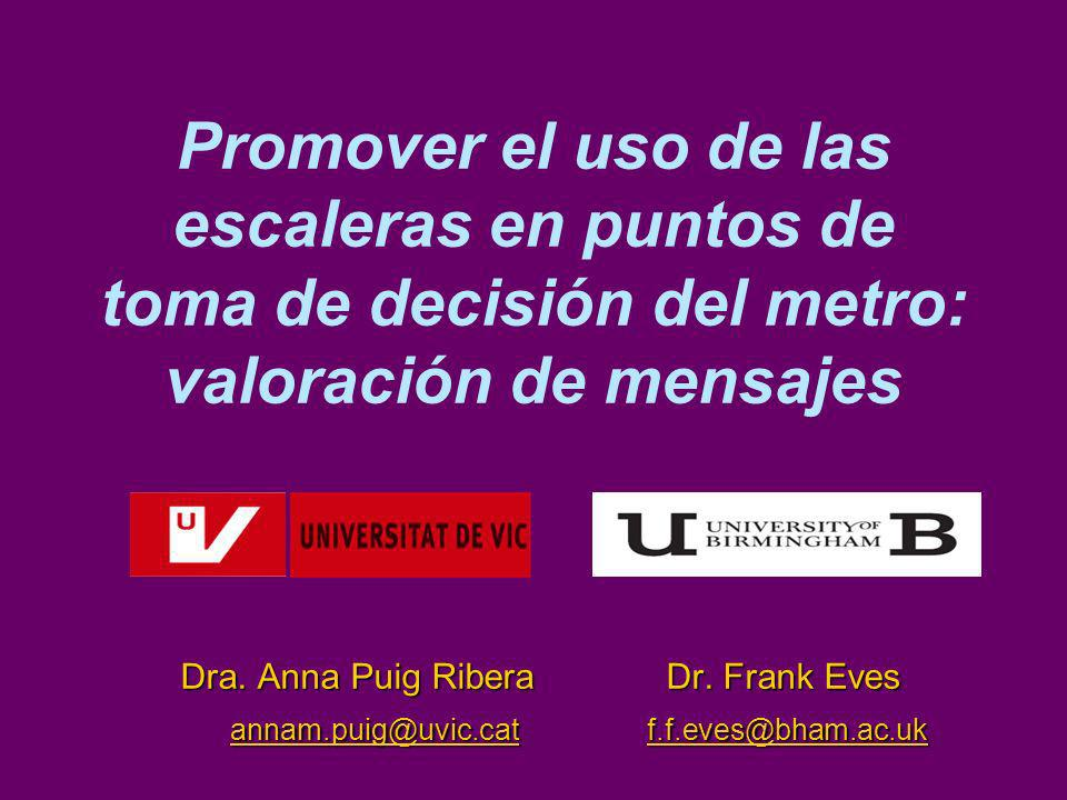 Promover el uso de las escaleras en puntos de toma de decisión del metro: valoración de mensajes