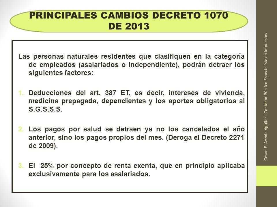 PRINCIPALES CAMBIOS DECRETO 1070 DE 2013