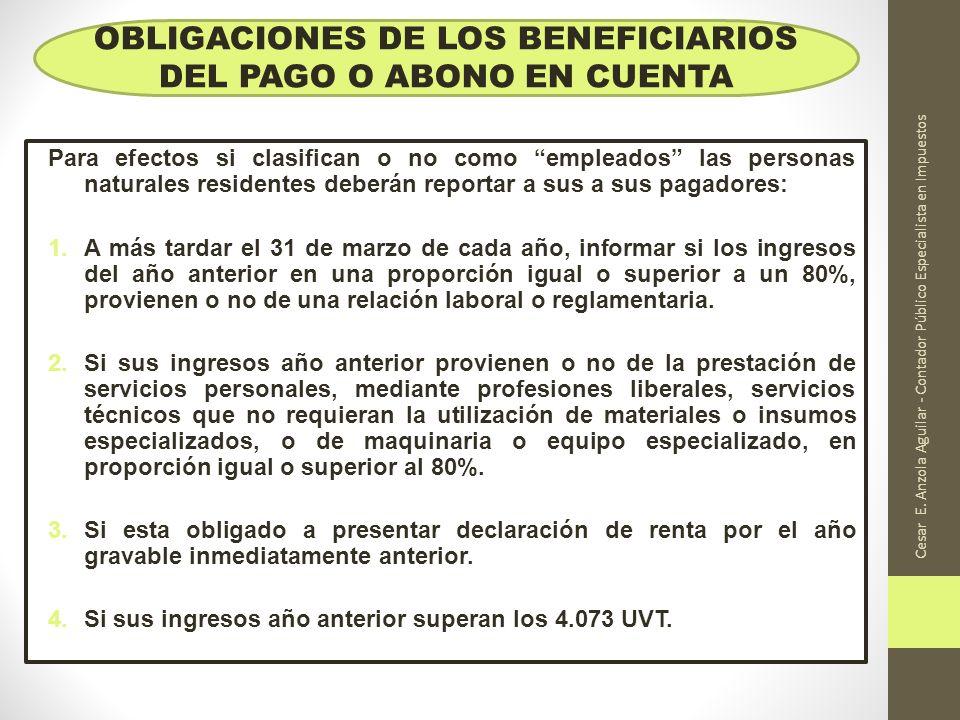 OBLIGACIONES DE LOS BENEFICIARIOS DEL PAGO O ABONO EN CUENTA
