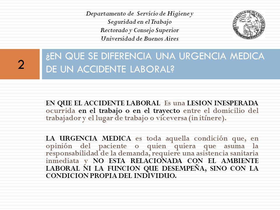 ¿EN QUE SE DIFERENCIA UNA URGENCIA MEDICA DE UN ACCIDENTE LABORAL