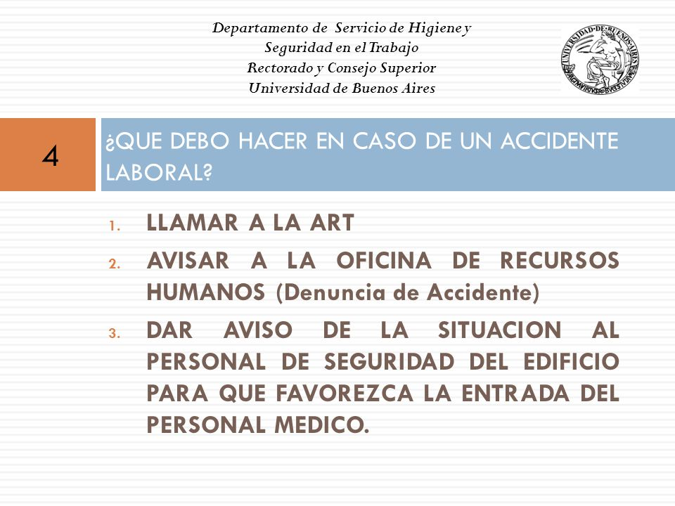 ¿QUE DEBO HACER EN CASO DE UN ACCIDENTE LABORAL