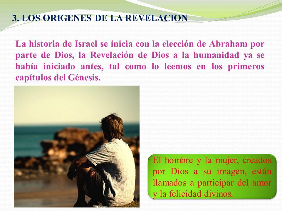 3. LOS ORIGENES DE LA REVELACION