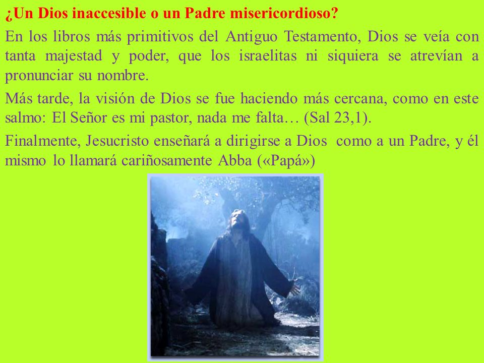 ¿Un Dios inaccesible o un Padre misericordioso