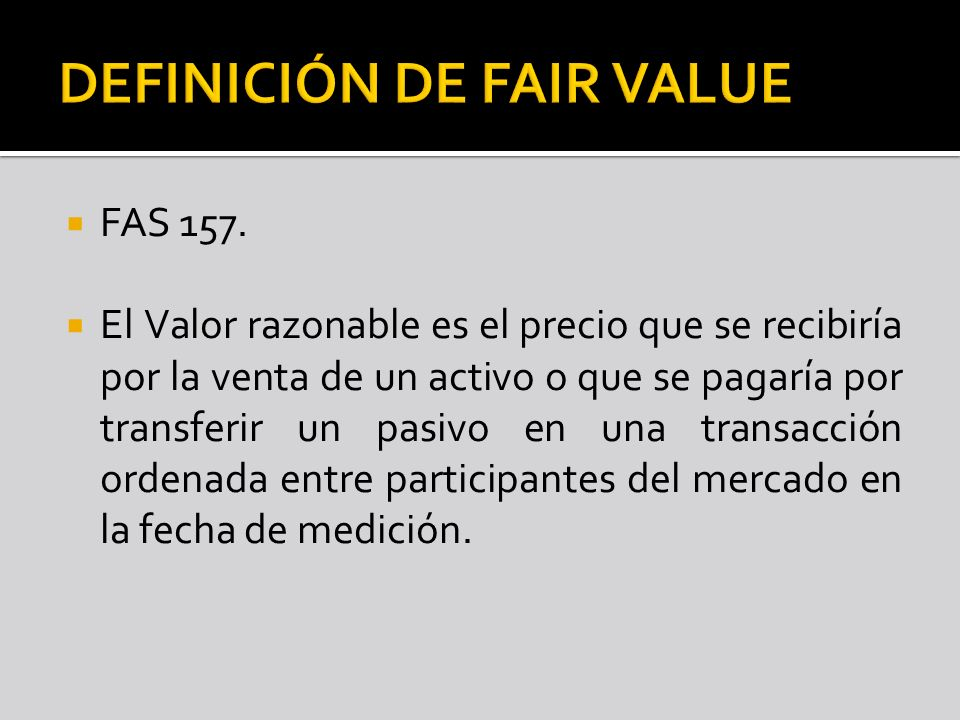 DEFINICIÓN DE FAIR VALUE
