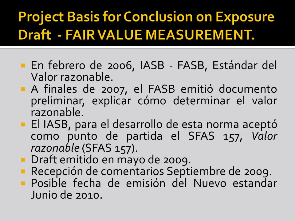 Project Basis for Conclusion on Exposure Draft - FAIR VALUE MEASUREMENT.