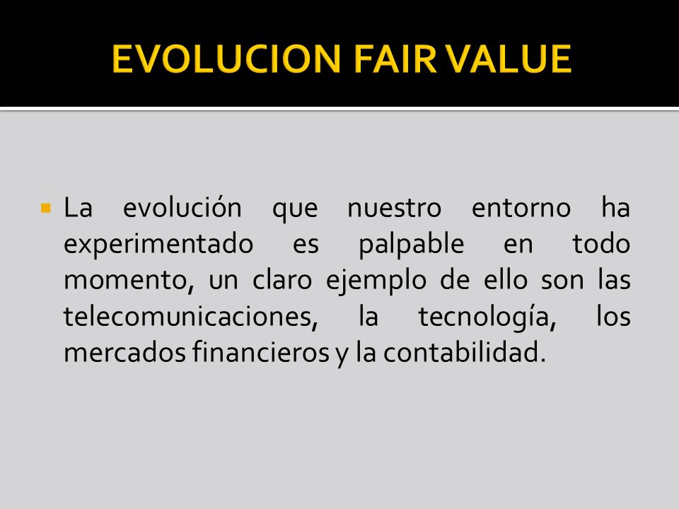 EVOLUCION FAIR VALUE