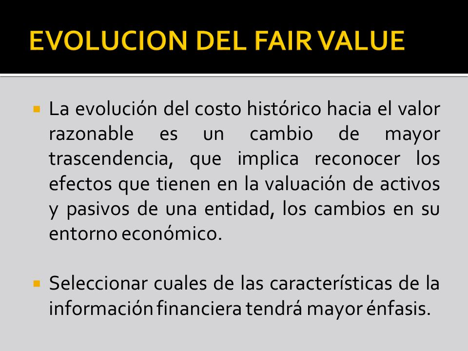 EVOLUCION DEL FAIR VALUE
