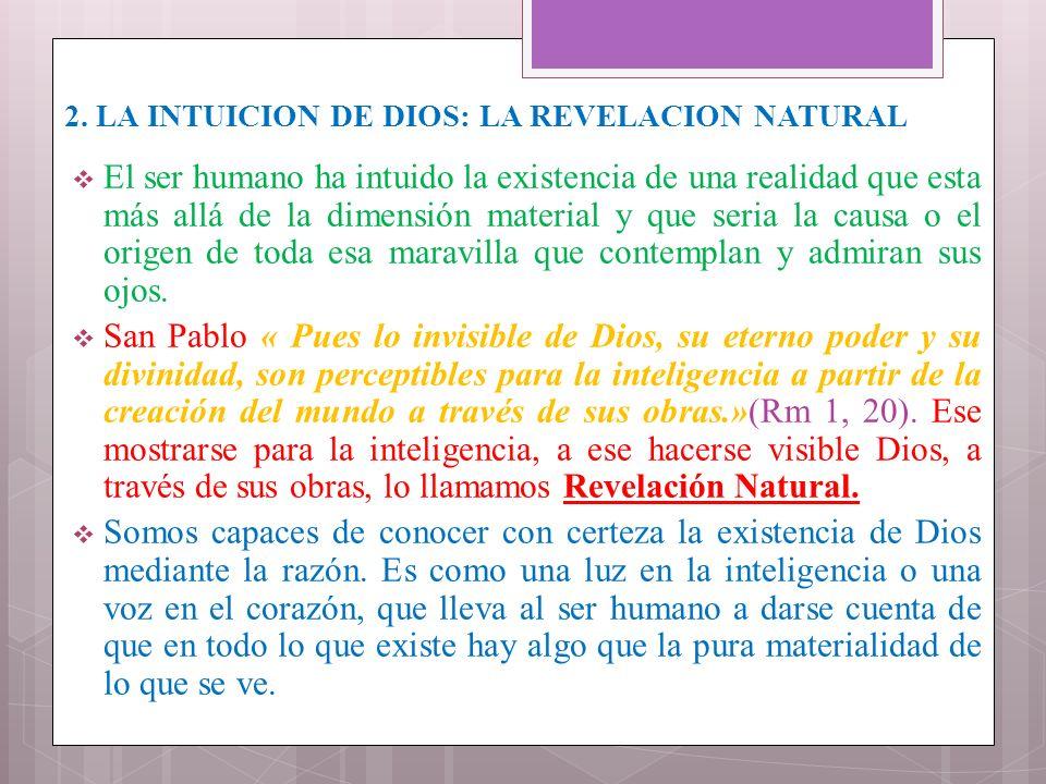 2. LA INTUICION DE DIOS: LA REVELACION NATURAL