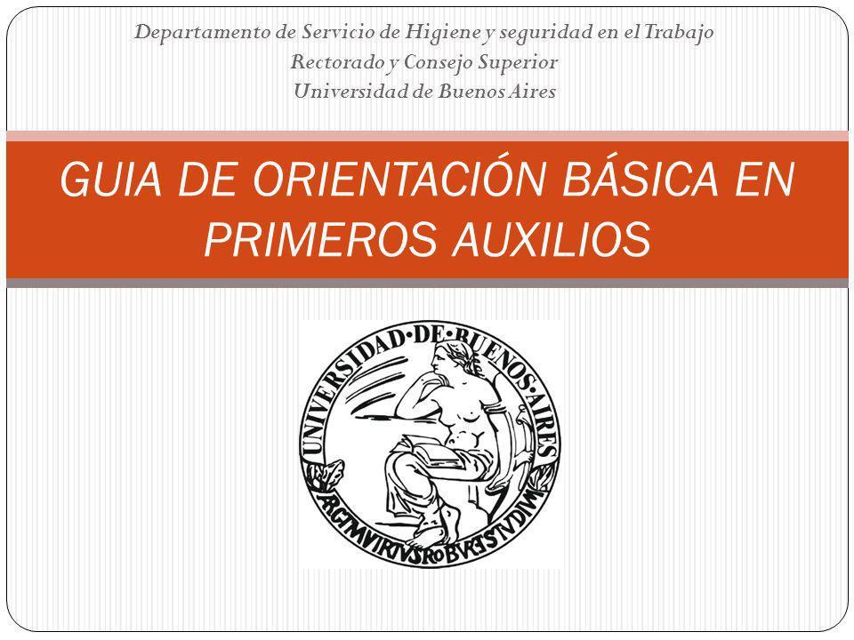 GUIA DE ORIENTACIÓN BÁSICA EN PRIMEROS AUXILIOS