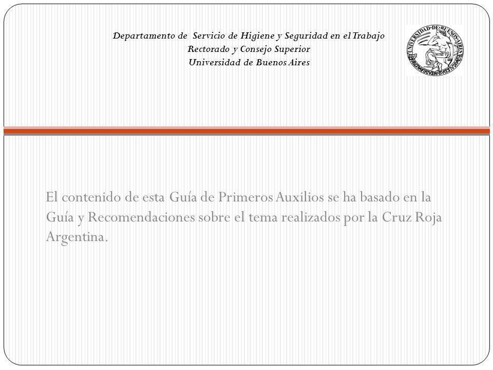 Departamento de Servicio de Higiene y Seguridad en el Trabajo Rectorado y Consejo Superior Universidad de Buenos Aires