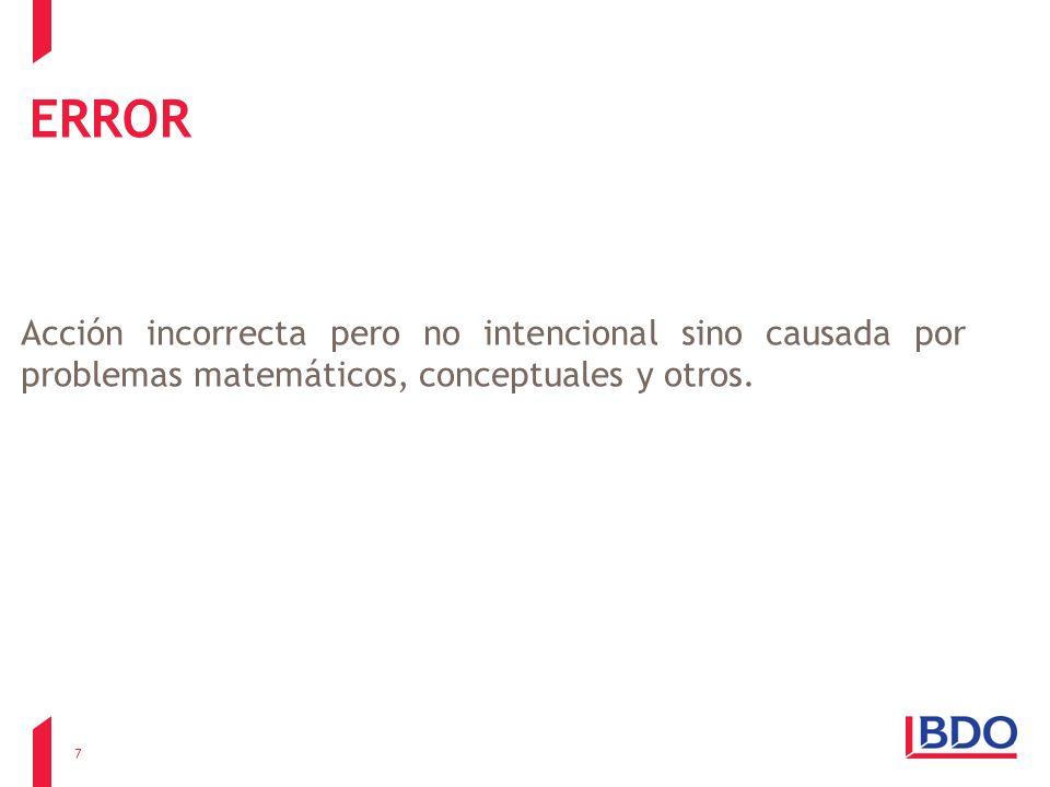 ERROR Acción incorrecta pero no intencional sino causada por problemas matemáticos, conceptuales y otros.