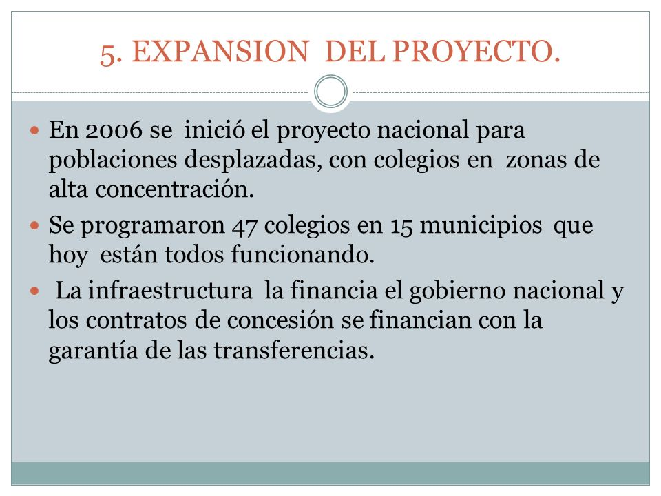 5. EXPANSION DEL PROYECTO.