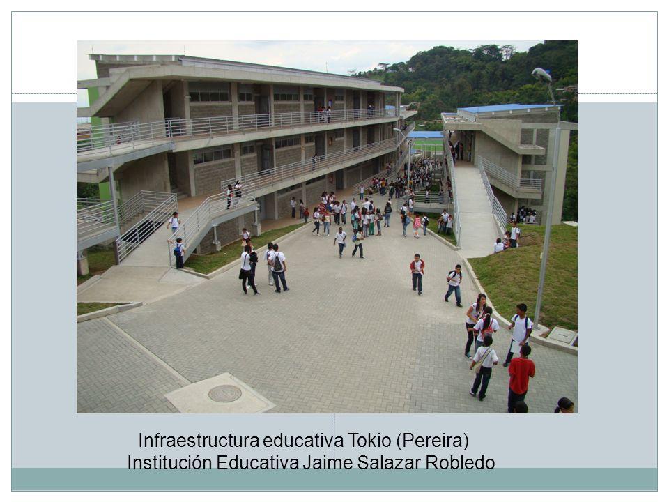 Infraestructura educativa Tokio (Pereira)