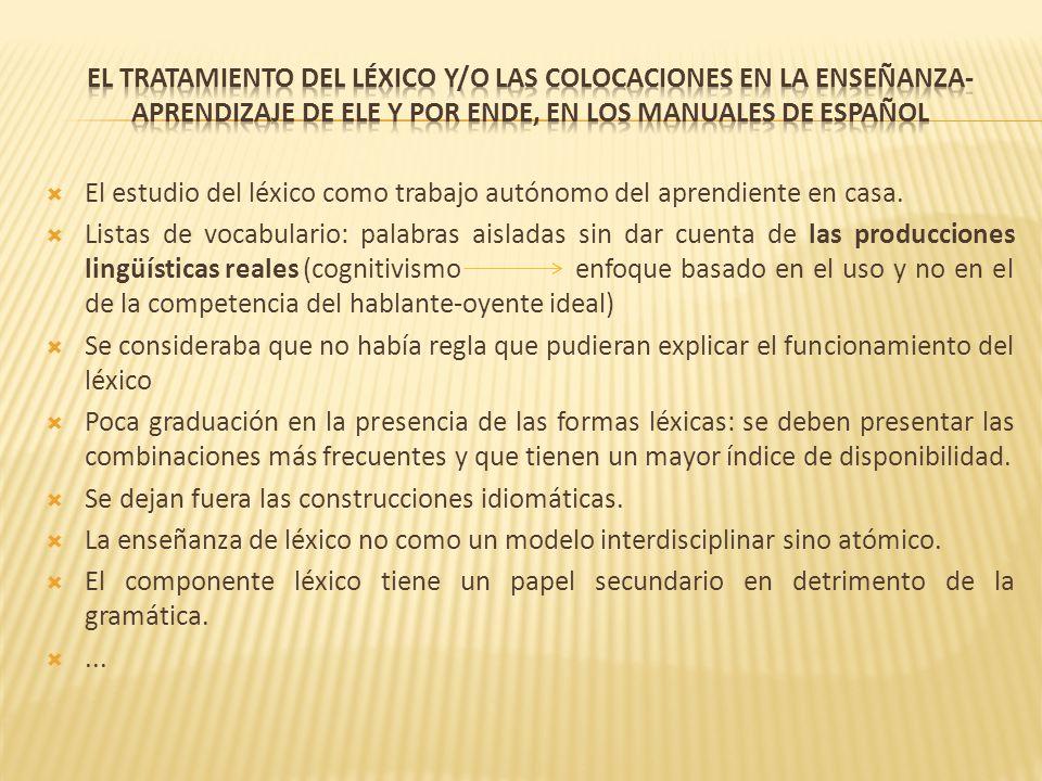 El tratamiento del léxico y/o las colocaciones en la enseñanza-aprendizaje de Ele y por ende, en los manuales de español