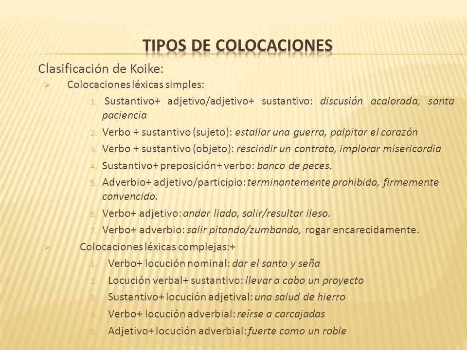 Tipos de colocaciones Clasificación de Koike: