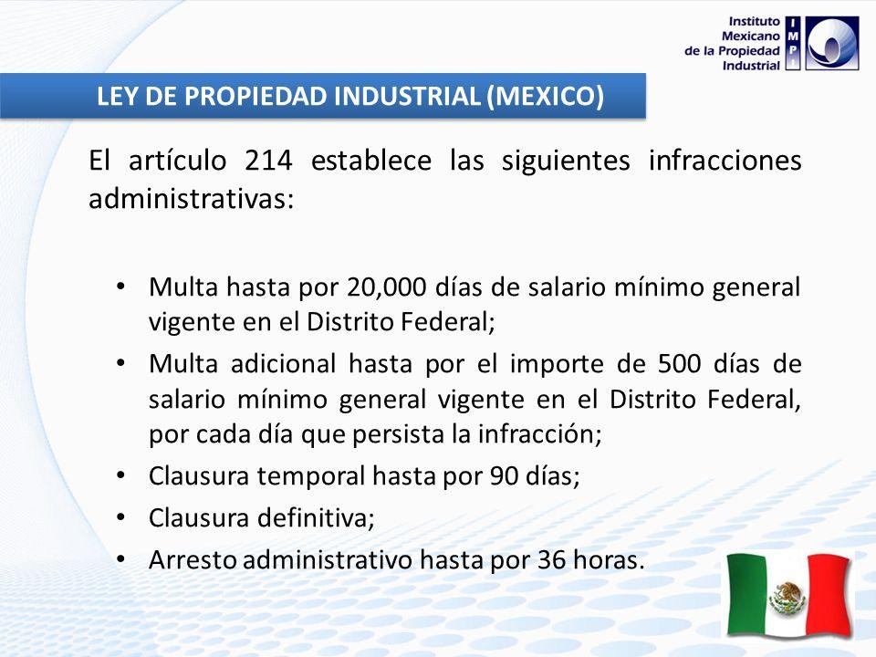 El artículo 214 establece las siguientes infracciones administrativas: