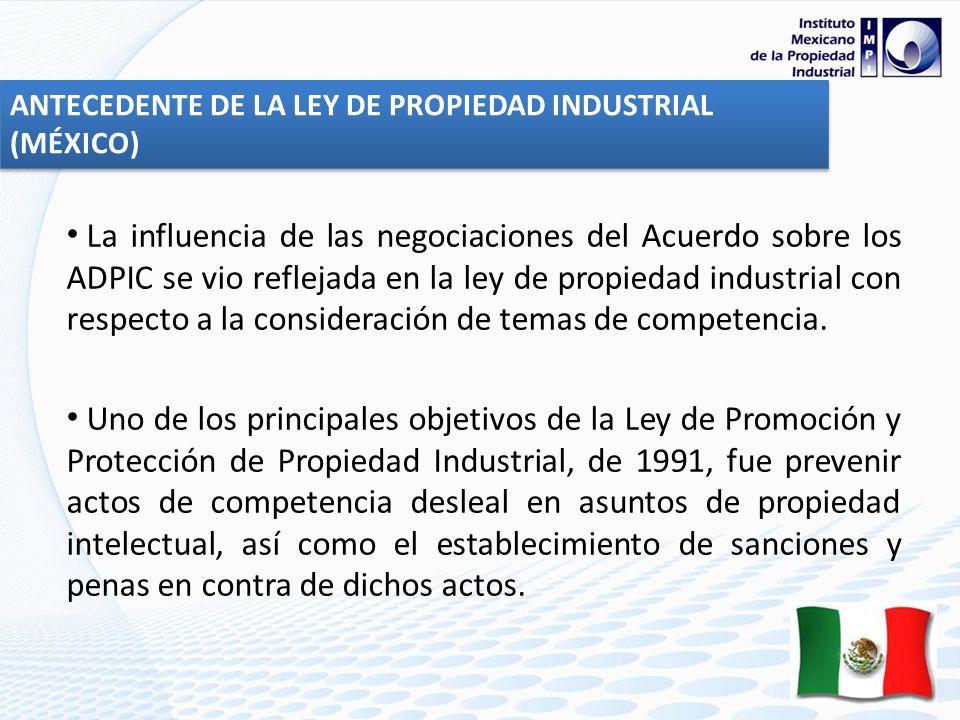 ANTECEDENTE DE LA LEY DE PROPIEDAD INDUSTRIAL (MÉXICO)