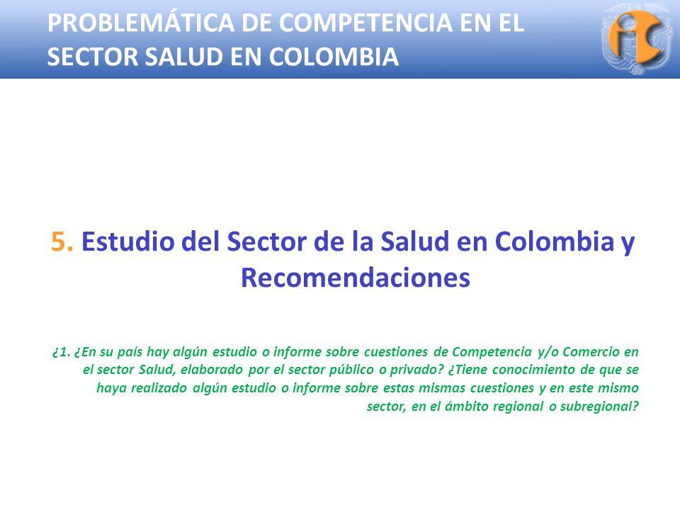 5. Estudio del Sector de la Salud en Colombia y Recomendaciones
