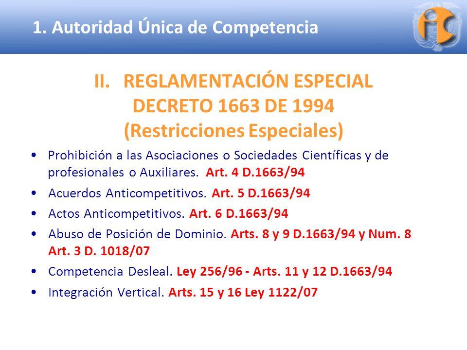 REGLAMENTACIÓN ESPECIAL (Restricciones Especiales)