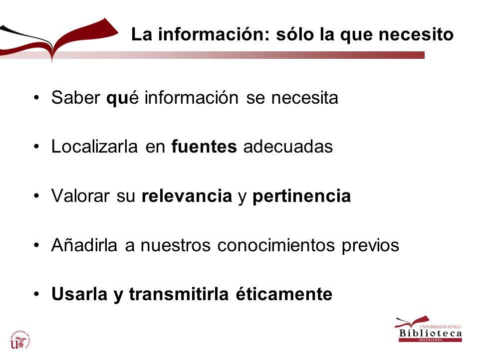 La información: sólo la que necesito