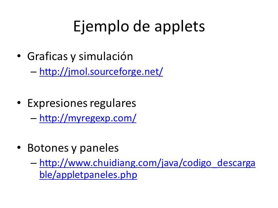 Ejemplo de applets Graficas y simulación Expresiones regulares