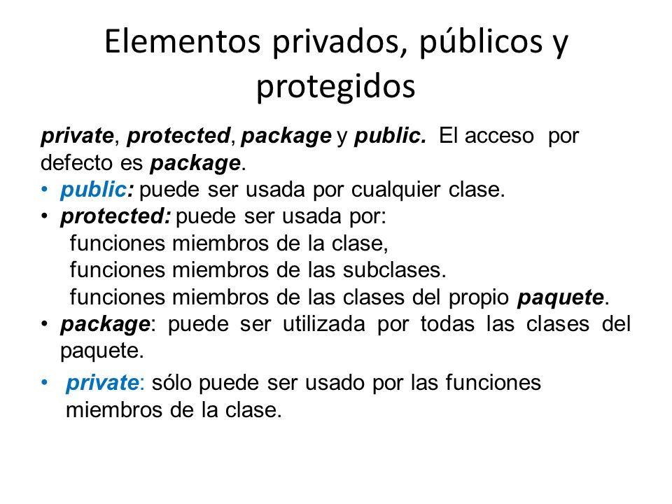 Elementos privados, públicos y protegidos