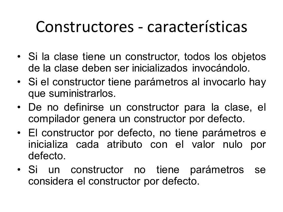 Constructores - características