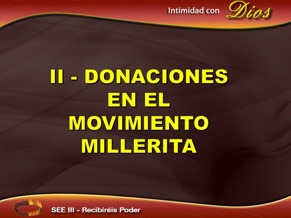 II - Donaciones en el MOVIMIENTO milLerita