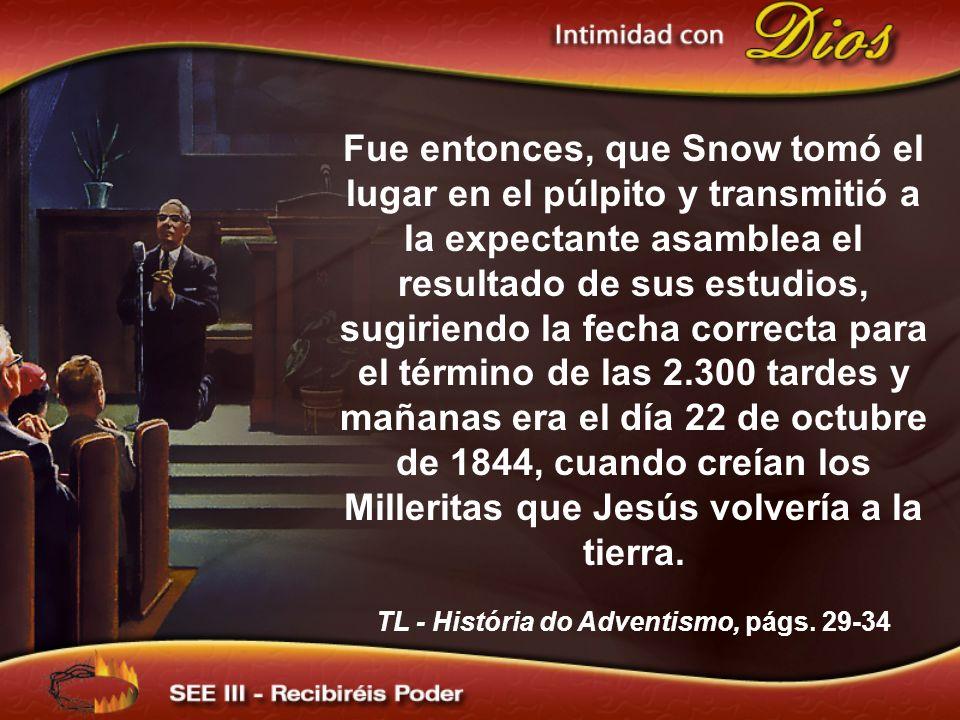 TL - História do Adventismo, págs. 29-34
