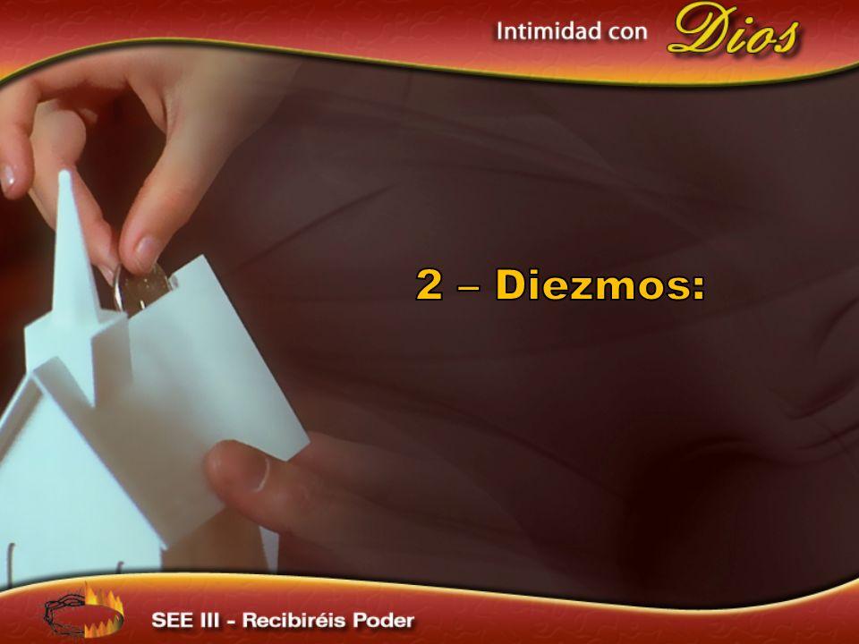 2 – Diezmos: