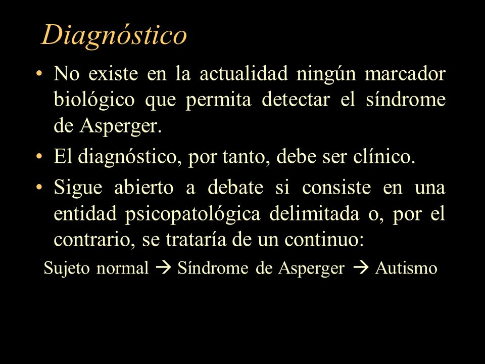 Sujeto normal  Síndrome de Asperger  Autismo