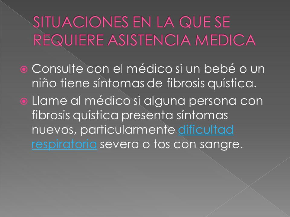 SITUACIONES EN LA QUE SE REQUIERE ASISTENCIA MEDICA
