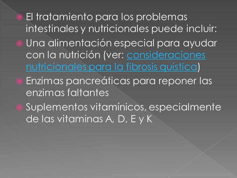 El tratamiento para los problemas intestinales y nutricionales puede incluir: