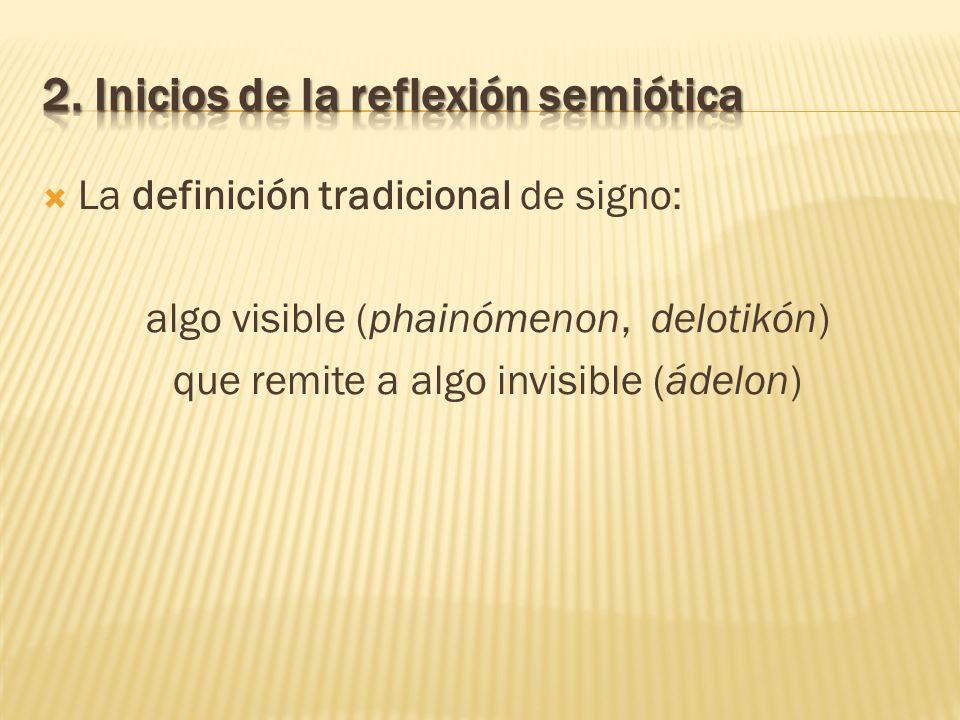 2. Inicios de la reflexión semiótica