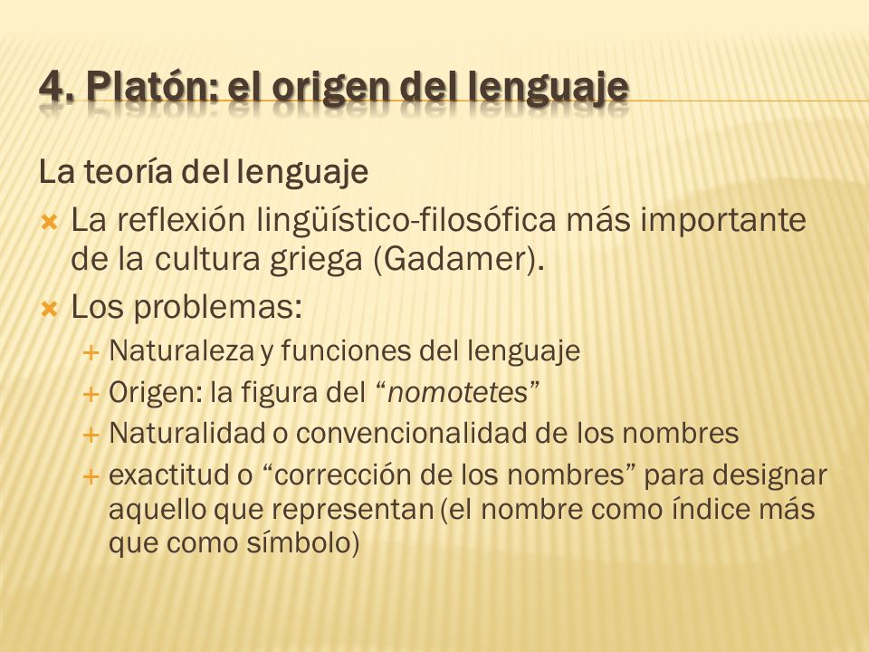 4. Platón: el origen del lenguaje